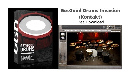GetGood Drums Invasion (Kontakt) Crack